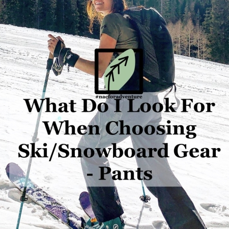 what to look for when buying snowpants