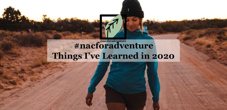 Things I've learned in 2020 - nacforadventure