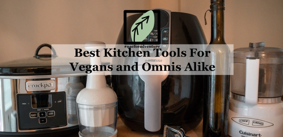 best kitchen tools for vegans and omnis
