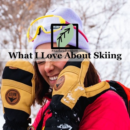 what i love about skiing - what to love about skiing