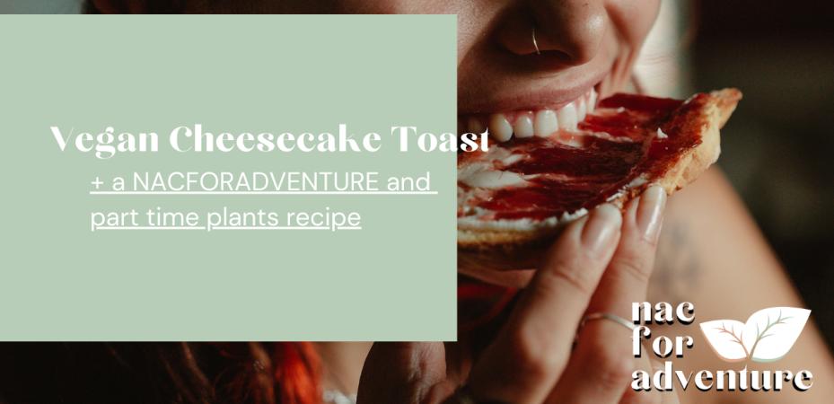 raspberry cream cheese vegan toast recipe