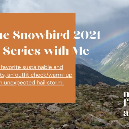run the snowbird 2021 cirque series race with me - through wind, rain, hail, and mud